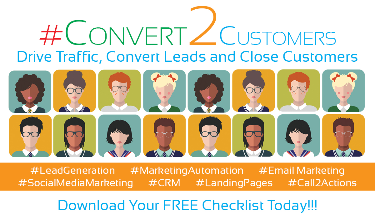 Download Your Checklist to Drive Traffic. Convert Leads and Close Customers