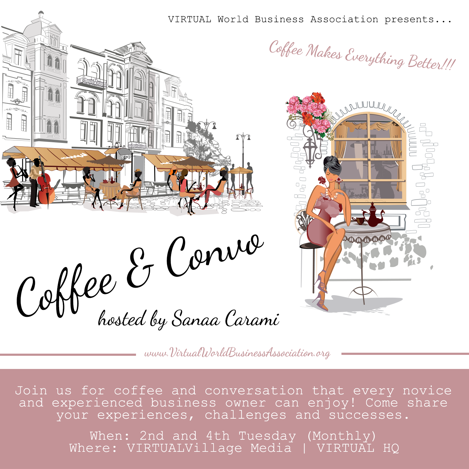 Coffee and Convo with VIRTUAL World Business Association