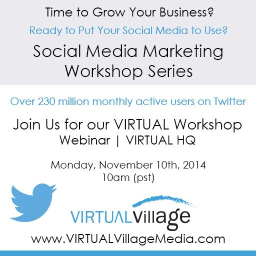 Twitter 2014 Social Media Workshop Series by VIRTUALVillage Media