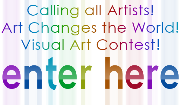 Visual Art Contest Art Changes the World Enter Button